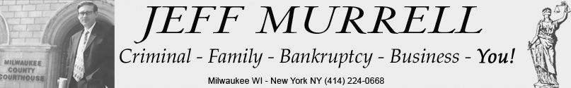 Milwaukee Criminal Divorce Bankruptcy lawyer